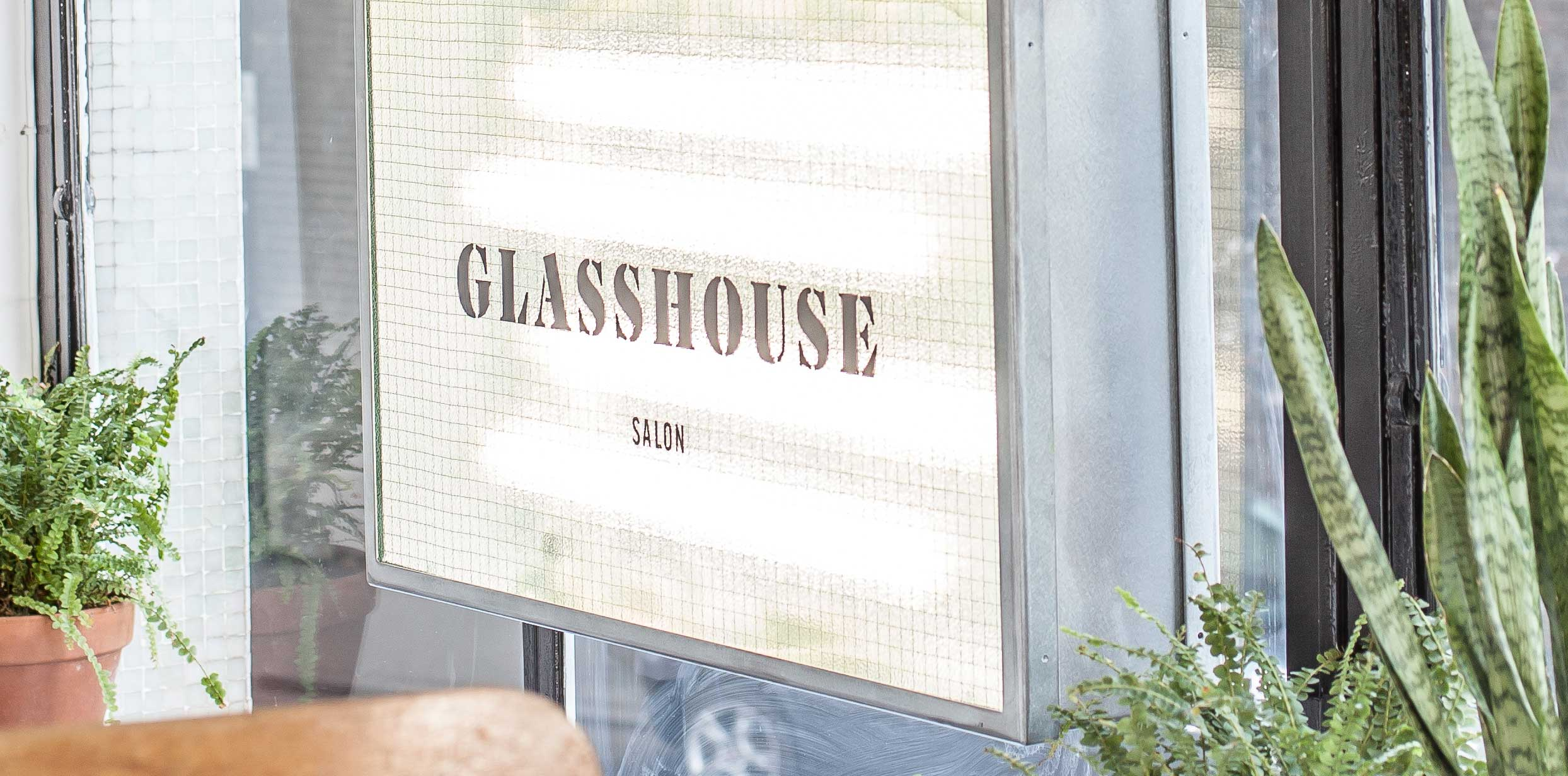 Glasshouse Salon